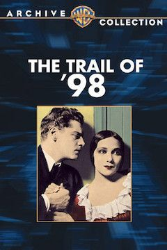 Poster for the movie The Trail of '98
