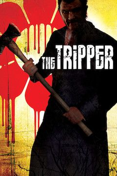 The Tripper movie poster.