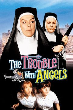 The Trouble With Angels movie poster.