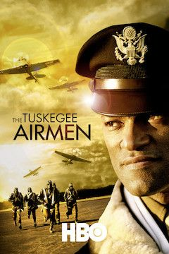 The Tuskegee Airmen movie poster.
