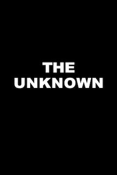 Poster for the movie The Unknown