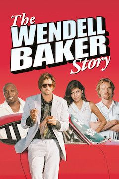 The Wendell Baker Story movie poster.