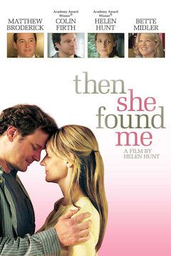 Then She Found Me movie poster.