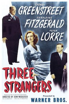 Three Strangers movie poster.