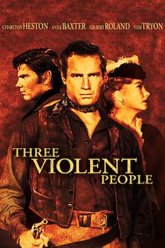 Poster for the movie Three Violent People