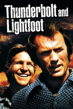 Thunderbolt and Lightfoot movie poster.