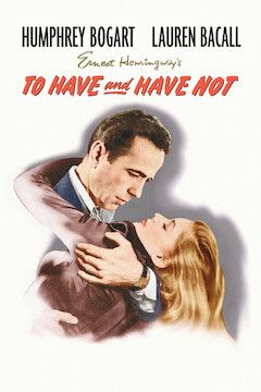 To Have and Have Not movie poster.