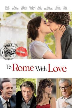 To Rome With Love movie poster.