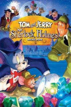 Tom and Jerry Meet Sherlock Holmes movie poster.