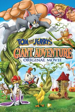 Tom and Jerry's Giant Adventure movie poster.