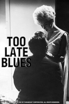 Too Late Blues movie poster.