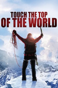 Touch the Top of the World movie poster.