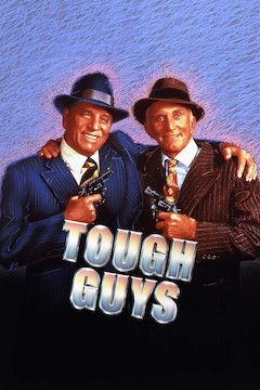 Tough Guys movie poster.