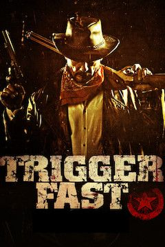 Trigger Fast movie poster.