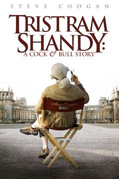 Tristram Shandy: A Cock and Bull Story movie poster.