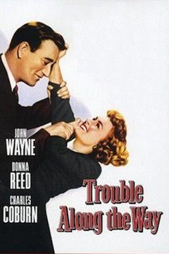 Trouble Along the Way movie poster.