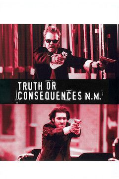 Truth or Consequences, N.M. movie poster.