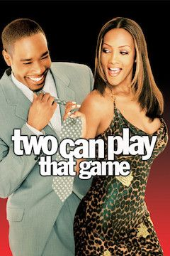 Two Can Play That Game movie poster.