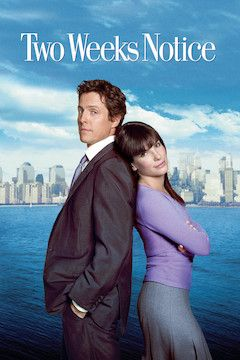 Two Weeks Notice movie poster.
