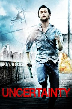 Uncertainty movie poster.