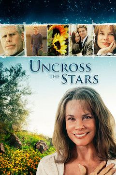 Uncross the Stars movie poster.