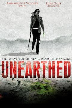 Unearthed movie poster.