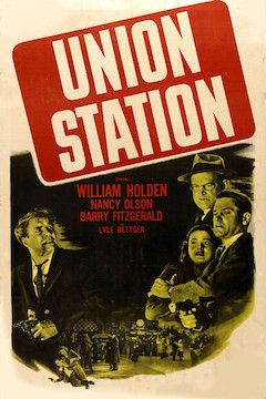 Union Station movie poster.