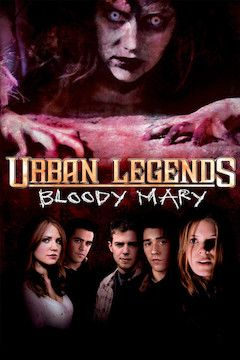 Urban Legends: Bloody Mary movie poster.