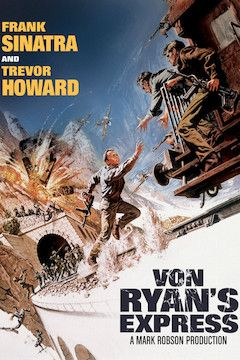Von Ryan's Express movie poster.