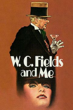W.C. Fields and Me movie poster.