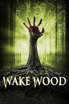 Wake Wood movie poster.