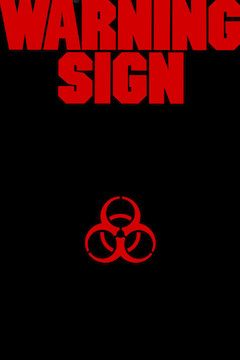 Warning Sign movie poster.
