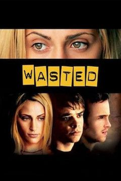 Wasted movie poster.