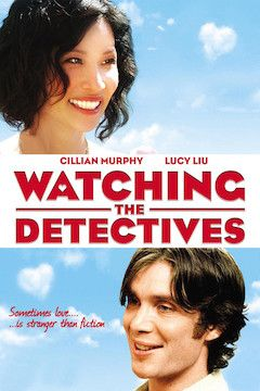 Watching the Detectives movie poster.