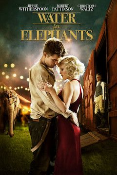 Water for Elephants movie poster.