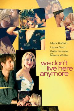 We Don't Live Here Anymore movie poster.