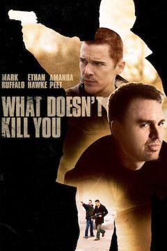 Poster for the movie What Doesn't Kill You