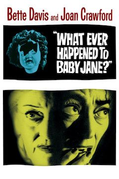 What Ever Happened to Baby Jane? movie poster.