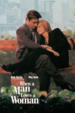 When a Man Loves a Woman movie poster.
