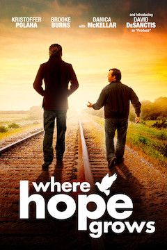 Where Hope Grows movie poster.