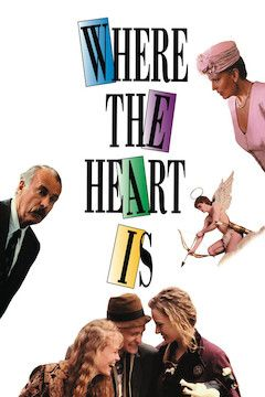 Where the Heart Is movie poster.