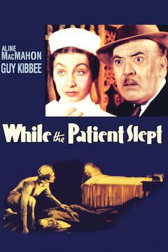Poster for the movie While the Patient Slept
