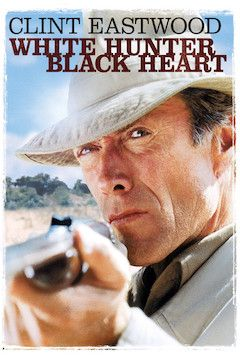 White Hunter, Black Heart movie poster.