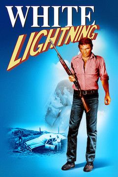 White Lightning movie poster.