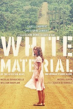 White Material movie poster.