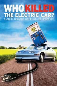 Who Killed the Electric Car? movie poster.