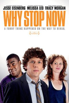 Why Stop Now? movie poster.