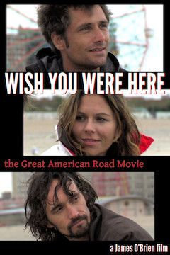 Wish You Were Here movie poster.