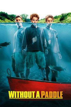 Without a Paddle movie poster.