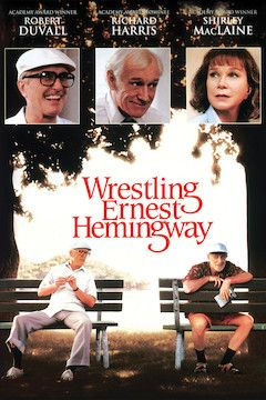 Wrestling Ernest Hemingway movie poster.